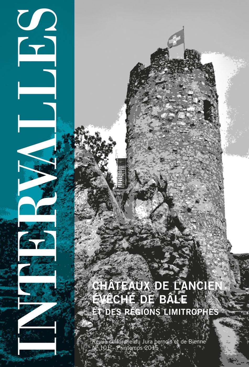 No 101 – Châteaux de l'Ancien Évêché de Bâle et des régions limitrophes