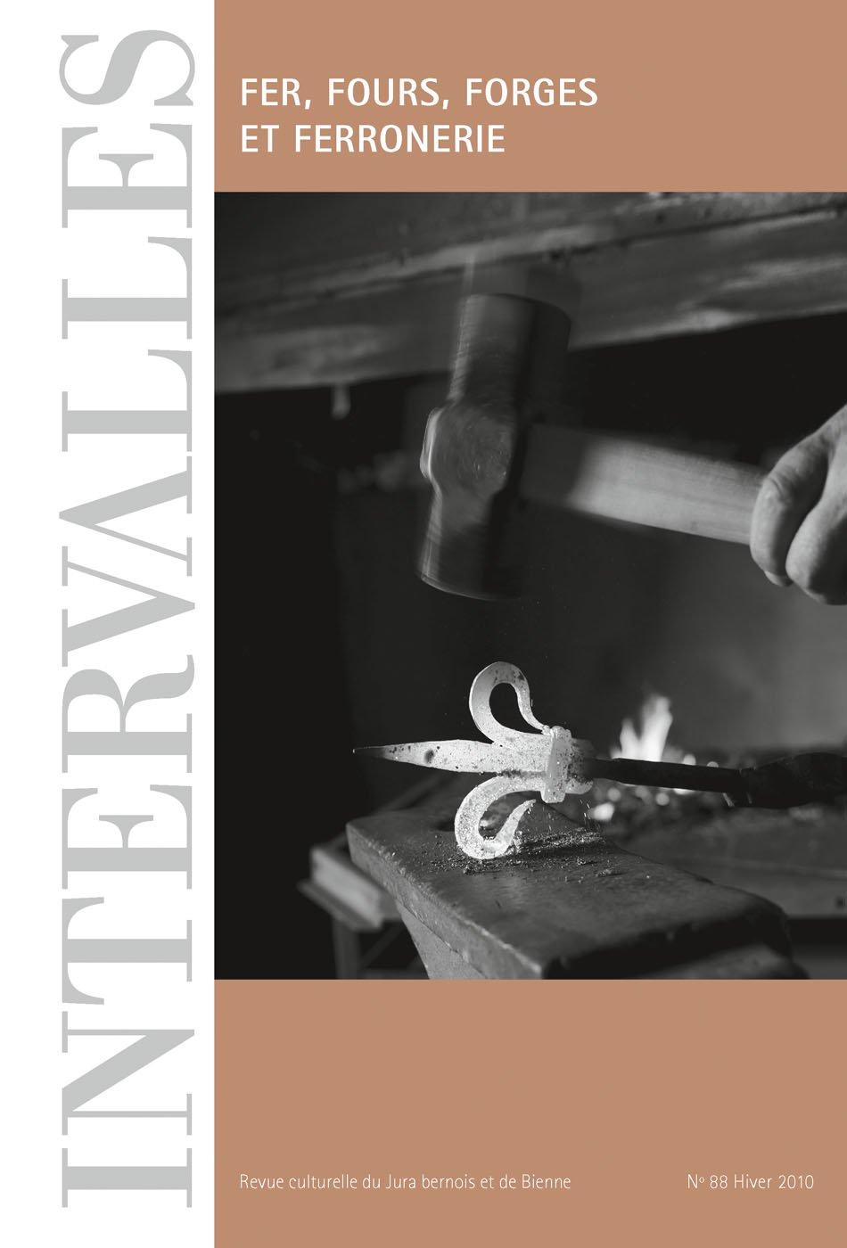 No 88 – Fer, fours, forges et ferronnerie