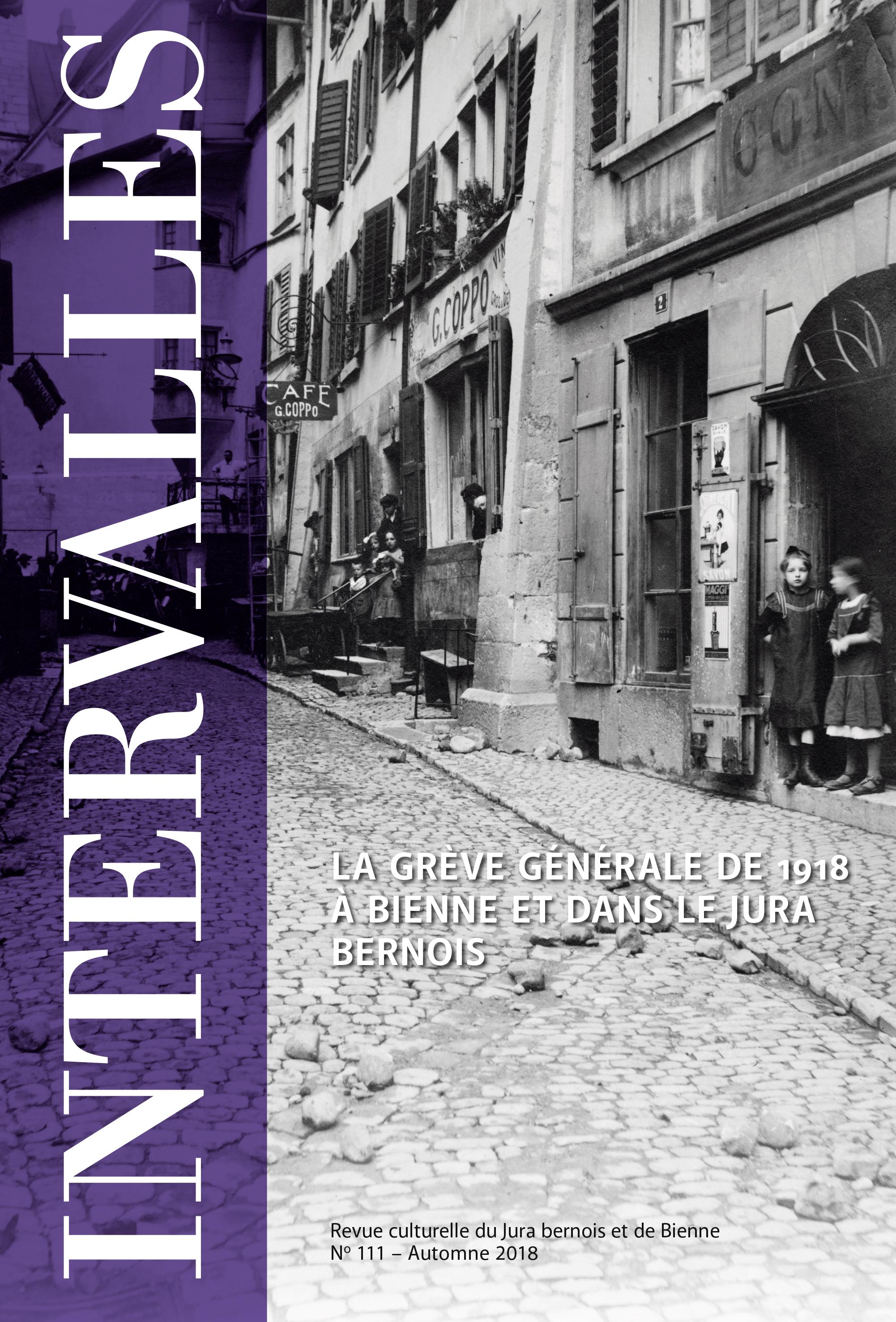 No 111 – La Grève générale de 1918 à Bienne et dans le Jura bernois