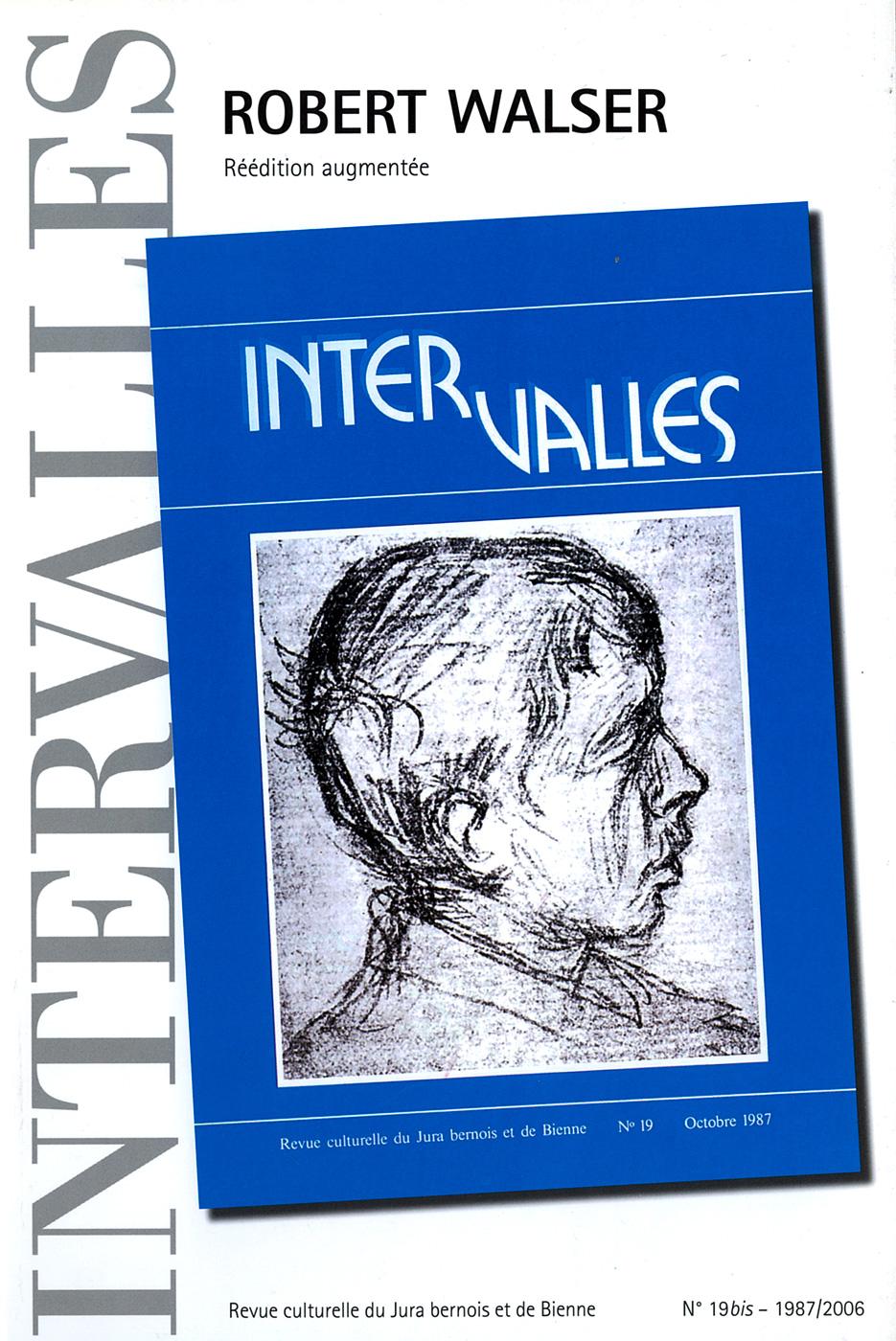 No 19bis – Robert Walser, réédition augmentée