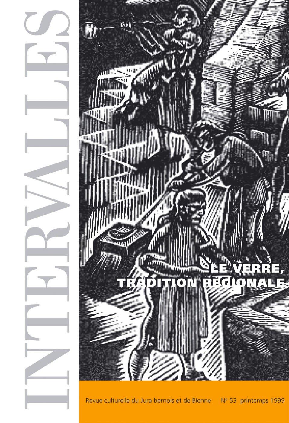 No 53 – Le verre, tradition régionale