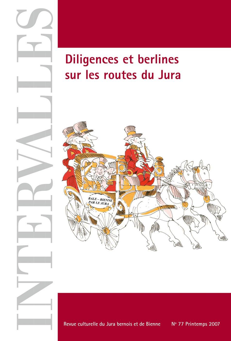 No 77 – Diligences et berlines sur les routes du Jura